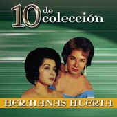 Hermanas Huerta - Pajarillo Barranqueno