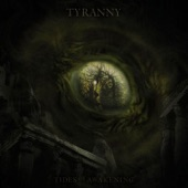Tyranny - Coalescent of the Inhumane Awareness