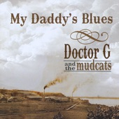 Doctor G and the Mudcats - Crawdaddy Moonshine