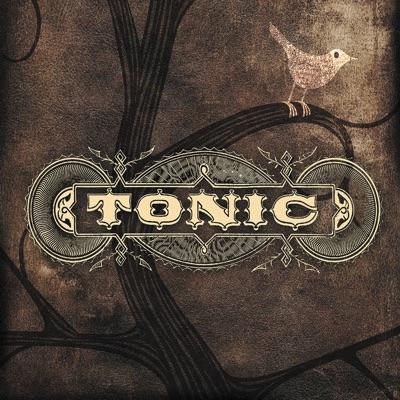 Tonic (Bonus Track Version) - Tonic