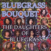 Daughters of Bluegrass - Keep On Walking