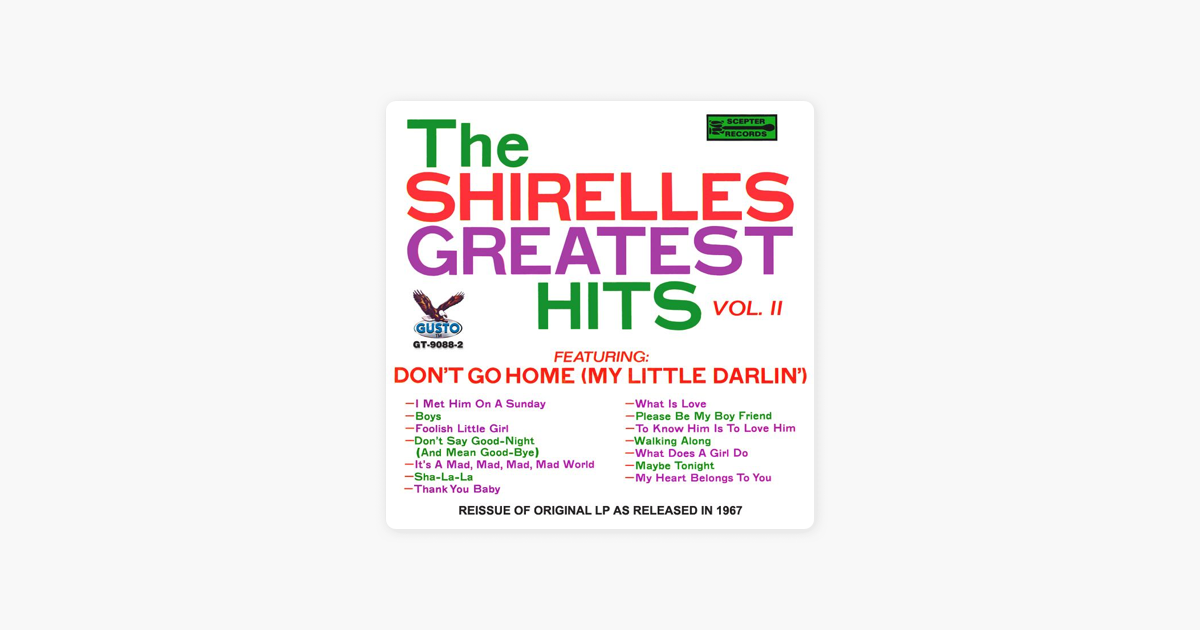 ‎Greatest Hits, Vol  II by The Shirelles on iTunes