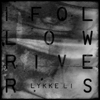 Lykke Li - I Follow Rivers (The Magician Remix) artwork