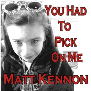 Matt kennon piss me off