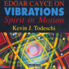 Kevin J. Todeschi - Edgar Cayce on Vibrations  artwork