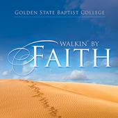 Walkin' By Faith