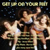 Get Up On Your Feet