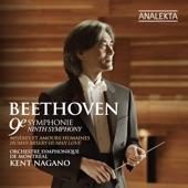 "Orchestre symphonique de Montreal & Kent Nagano - Symphony No.9 in D Minor ""Choral"", Op.125: I. Allegro ma non troppo,un poco maestro"