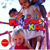 Fun Songs for Kids Volume 3 (The Most Loved Kid's Songs Sung By Children)