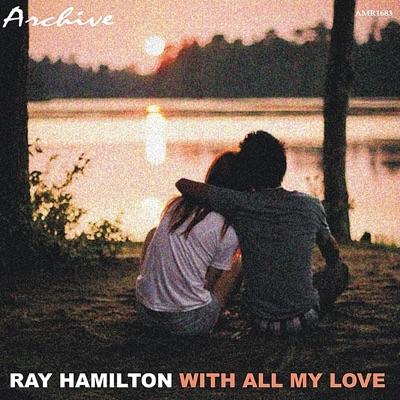 With All My Love - Roy Hamilton