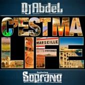 C'est ma life (feat. Soprano) - Single