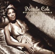 Still Unforgettable (Deluxe Edition) - Natalie Cole - Natalie Cole