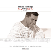 Maxximum: Emílio Santiago