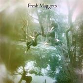 Fresh Maggots - Rosemary Hill