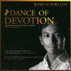 Dance Of Devotion - Wibi Soerjadi