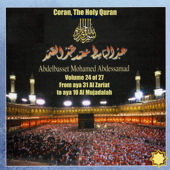 Coran, the Holy Quran Vol 24 of 27, from Aya 31 Al Zariat to Aya 10 Al Mujadalah
