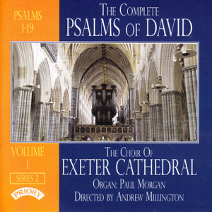 The Choir Of Exeter Cathedral, Andrew Millington & PaulMorgan - Psalm 8