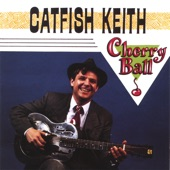 Catfish Keith - Your Head's Too Big
