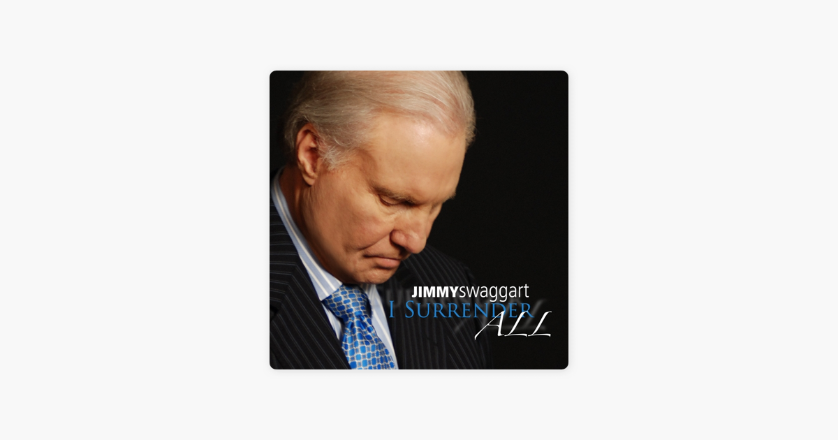 I Surrender All by Jimmy Swaggart