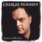 Charles Plogman - Unelmoin