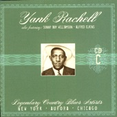 Yank Rachell - I'm Wild and Crazy As Can Be