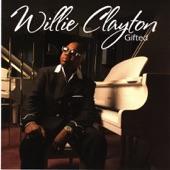 Willie Clayton - Boom, Boom, Boom