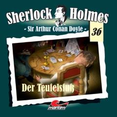 Der Teufelsfuß: Sherlock Holmes 36