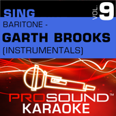 If Tomorrow Never Comes  (Karaoke Instrumental Track) [In the Style of Garth Brooks]