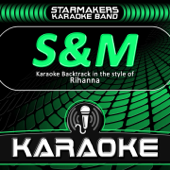 [Download] S&M (Karaoke Backtrack in the style of Rihanna) MP3