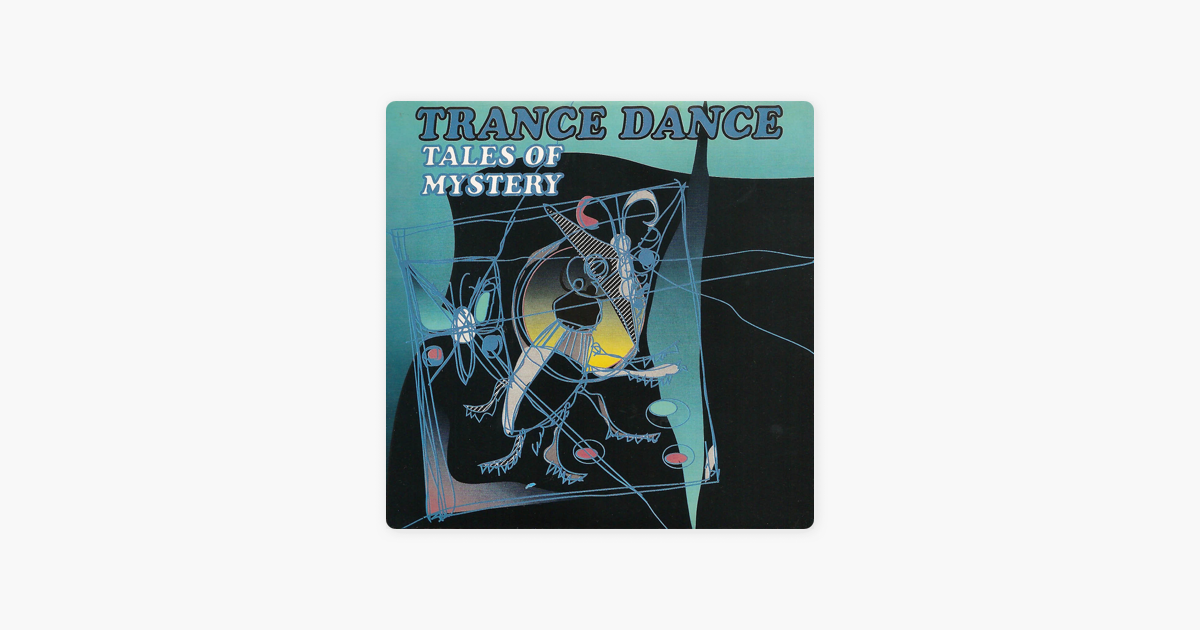 ‎Tales Of Mystery by Trance Dance
