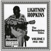 Lightnin' Hopkins: The Remaining Titles, Vol. 1 (1950-1961)