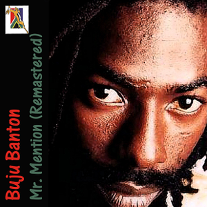 Buju Banton - Mr. Mention (Remastered)