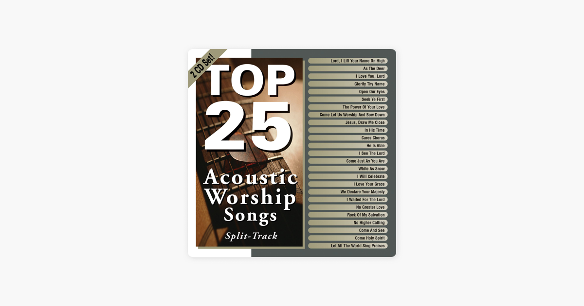 ‎Top 25 Acoustic Worship Songs by Various Artists on iTunes