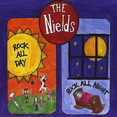 Rock All Day Rock All Night - Nields