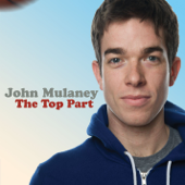 The Top Part-John Mulaney