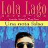 Lourdes Miquel & Neus Sans - Una nota falsa [A False Note]: Lola Lago, detective (Unabridged) artwork