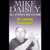 Mike Daisey - All Stories Are Fiction: On Lacking Conviction artwork