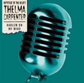Thelma Carpenter - I must have that man