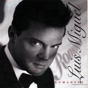 Romances - Luis Miguel - Luis Miguel