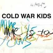 Cold War Kids - Out Of The Wilderness