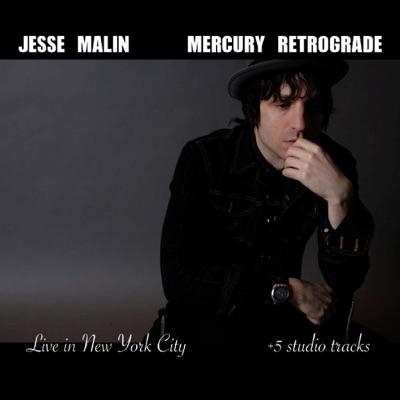 Mercury Retrograde (Live In New York City) - Jesse Malin