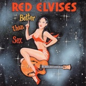 Red Elvises - Joint Was Jumping