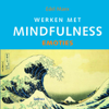 Werken Met Mindfulness - Emoties - Edel Maex