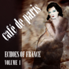 Café de Paris - Echoes of France, Vol. 1 - Various Artists