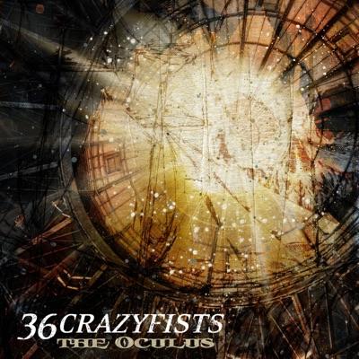 The Oculus - EP - 36 Crazyfists