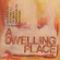 Dwelling Place - John Foley