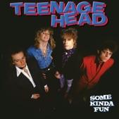Teenage Head - Sick Little Man