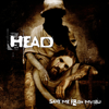 """Save Me from Myself - Brian """"Head"""" Welch"""
