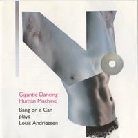 Bang on a Can All-Stars - Gigantic Dancing Human Machine artwork