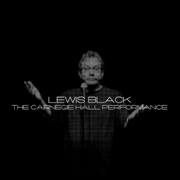 The Carnegie Hall Performance - Lewis Black - Lewis Black